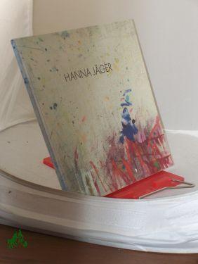 Bild des Verkäufers für Hanna Jäger. Bilder, Collagen. / Johannes Jäger. Aquarelle auf Leinwand. [ Katalog zur Ausstellung/ zum Verkauf von Antiquariat Artemis Lorenz & Lorenz GbR