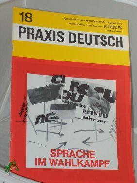 8/1976, Sprache im Wahlkampf: PRAXIS DEUTSCH, Zeitschrift für den Deutschunterricht