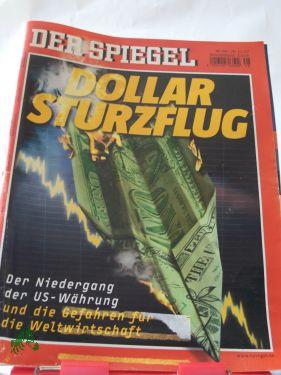 Dollarsturzflug: DER SPIEGEL 48/2007