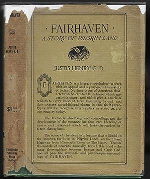 Fairhaven: A Story Of Pilgrim Land: Henry, Justis /