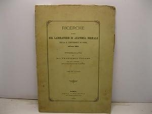 Ricerche fatte nel laboratorio di anatomia normale della R. Universita' di Roma nell'anno ...