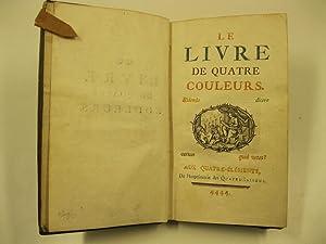 Le livre de quatre couleurs. Aux quatre: CARACCIOLI Louis-Antoine