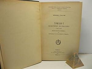 Tomaso I marchese di Saluzzo (1244-1296). Monografia storica con appendice di documenti inediti: ...