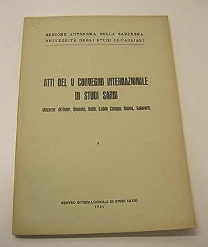 Atti del V Convegno internazionale di studi sardi (Alcazar, Alziator, Boscolo, Kuhn, Loddo Canepa, ...