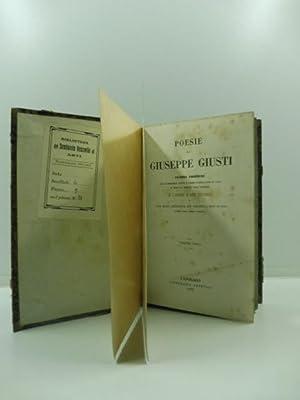Poesie di Giuseppe Giusti. Ultima edizione che comprende tutti i versi pubblicati in vita e dopo la...