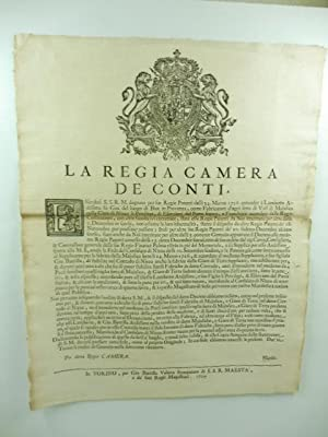 La Regia Camera de Conti. Essendosi S.S.R.M. degnata per sue regie patenti delli 24 Marzo 1726 ...