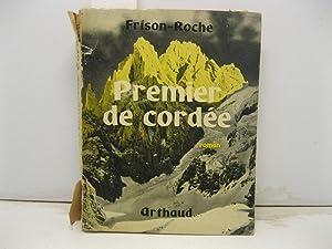 Premier de corde'e. Roman.: FRISON - ROCHE Roger
