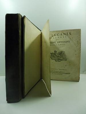 La Lucania. Discorsi di Giuseppe Antonini Barone di S. Biase: ANTONINI Giuseppe