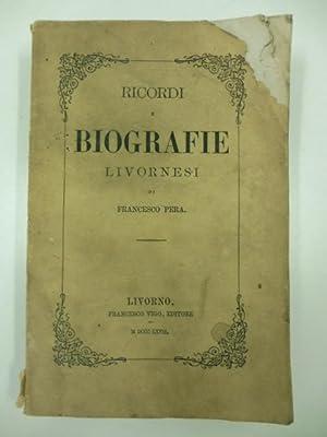 Ricordi e biografie livornesi: PERA Francesco