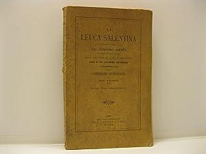 La Leuca Salentina descritta dal CAv. Giacomo Arditi Marchese di Castelvetere regio ispettore di ...