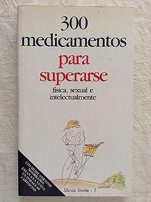 300 medicamentos para superarse: Pedro Romero Aznar