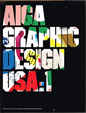 AIGA Graphic Design USA: 1. The Annual of the American Institute of Graphic Arts. Written by C. R...