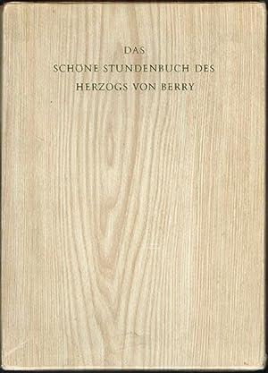 Das schöne Stundenbuch des Herzogs von Berry. Einleitung von James J. Rorimer.