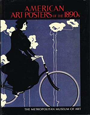 American art posters of the 1890s in The Metropolitan Museum of Art, including the Leonard A. Lau...