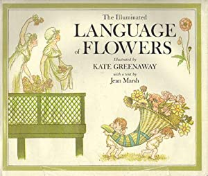 Seller image for THE ILLUMINATED LANGUAGE OF FLOWERS. for sale by Black Stump Books And Collectables