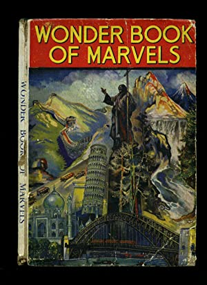 The Wonder Book of Marvels: Golding, Harry [Edited