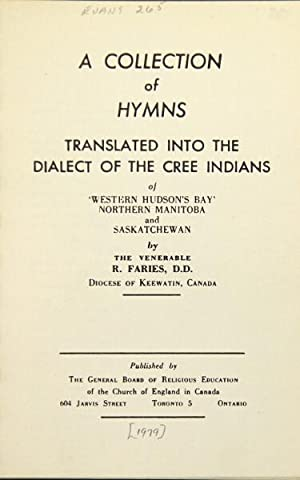 A collection of Hymns translated into the: Faries, Richard