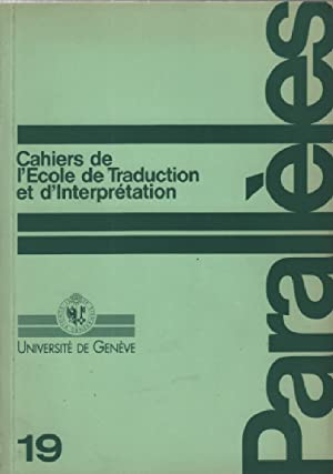 Cahiers de l'ecole de traduction et d'interpretation: Collectif