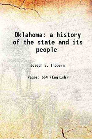 Oklahoma a history of the state and: Joseph B. Thoburn