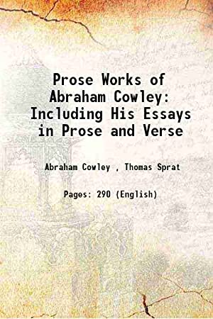 Prose Works of Abraham Cowley Including His: Abraham Cowley ,