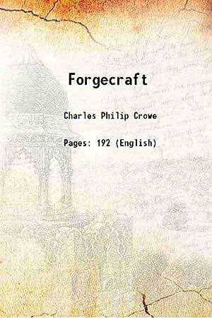Forgecraft 1913 [Hardcover]: Charles Philip Crowe