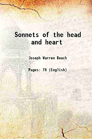 Sonnets of the head and heart (1903)[HARDCOVER]: Joseph Warren Beach