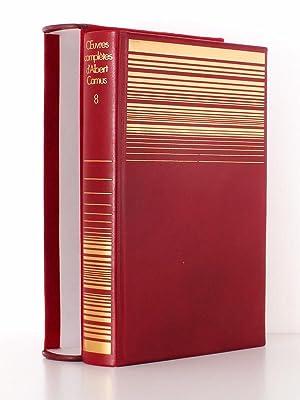 uvres complètes d'Albert Camus , Tome 8: CAMUS, Albert ;