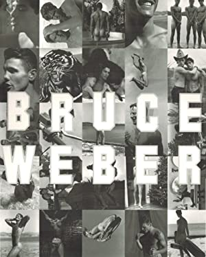 AN EXHIBITION BY BRUCE WEBER AT FAHEY/KLEIN: WEBER, BRUCE). Weber,
