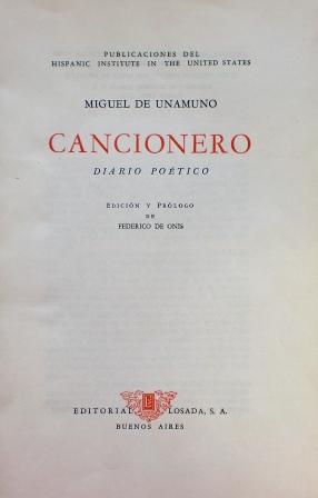 CANCIONERO. DIARIO POÉTICO.: Unamuno, Miguel de