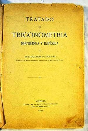 Tratado de Trigonometria rectilinea y esférica: Octavio de Toledo