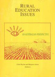 Rural Education Issues: An Australian Perspective - Key Papers Number 3