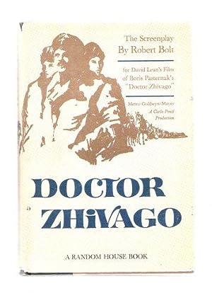 Doctor Zhivago; The Screenplay: Bolt, Robert