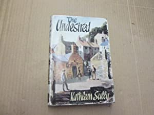 THE UNDESIRED.: SULLY, Kathleen.