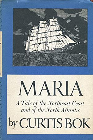 Maria: a Tale of the Norhtheast Coast and of the North Atlantic