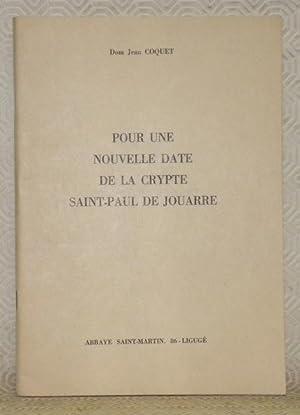 Pour une nouvelle date de la rypte Saint-Paul de Jouarre.: COQUET, Dom Jean.