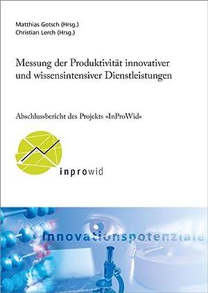 Messung der Produktivität innovativer und wissensintensiver Dienstleistungen: Matthias Gotsch