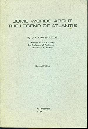 Some Words About the Legend of Atlantis: SP. Marinatos -