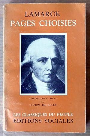 Pages Choisies. Introduction et notes par Lucien Brunelle.: Lamarck.