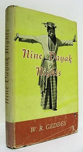 Nine Dayak Nights.: Geddes, W.R.