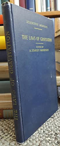 The Laws of Gravitation. Memoirs by Newton, Bouguer and Cavendish; Together with Abstracts of Other...