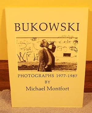Bukowski: 24 Photographs 1977-1987: Michael Montfort