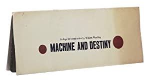 Machine and Destiny: A Dirge for Three Artists