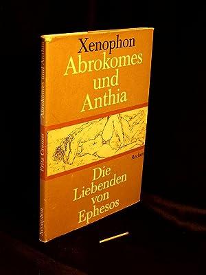 Abrokomes und Anthia - Die Liebenden von: Xenophon -