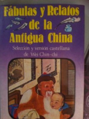 Fabulas y relatos de la Antigua China: VVAA. Wei Chin-chi