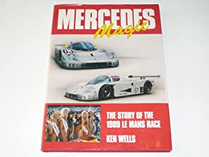 Mercedes Magic. The Story Of The 1989 Le Mans Race