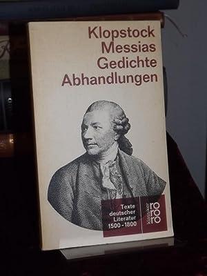 Der Messias. Oden und Elegien. Epigramme. Abhandlungen.: Klopstock, Friedrich Gottlieb: