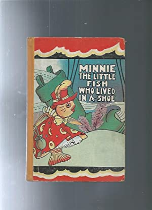 MINNIE The Little Fish Who Lived In A Shoe