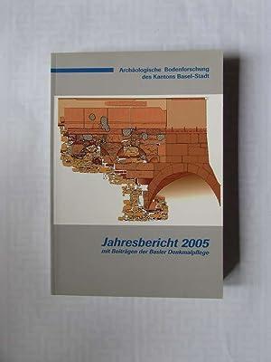Archäologische Bodenforschung des Kantons Basel-Stadt - Jahresbericht 205 mit Beiträgen der Basler ...