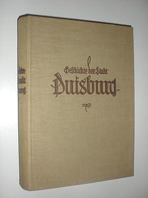 Geschichte der Stadt Duisburg. Im Auftrage der Stadtverwaltung herausgegeben von Walter Ring. Mit ...