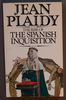 THE RISE OF THE SPANISH INQUISITION.